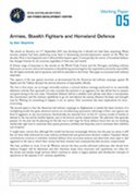 Working Paper 05 Armies, Stealth Fighters and Homeland Defence